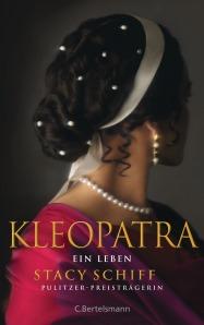 Kleopatra von Stacy Schiff
