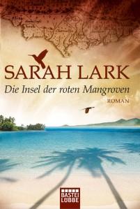 1_3_7_4_8_8_1_978-3-404-16976-4-Lark-Die-Insel-der-roten-Mangroven-org