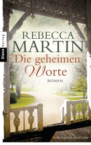 Die geheimen Worte von Rebecca Martin