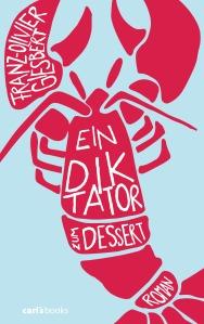 Ein Diktator zum Dessert von Franz-Olivier Giesbert