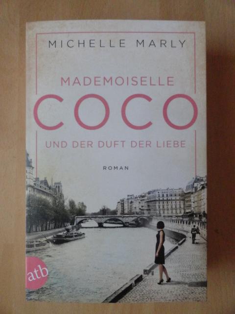 Michelle Marly Mademoiselle Coco Und Der Duft Der Liebe Lesen Und