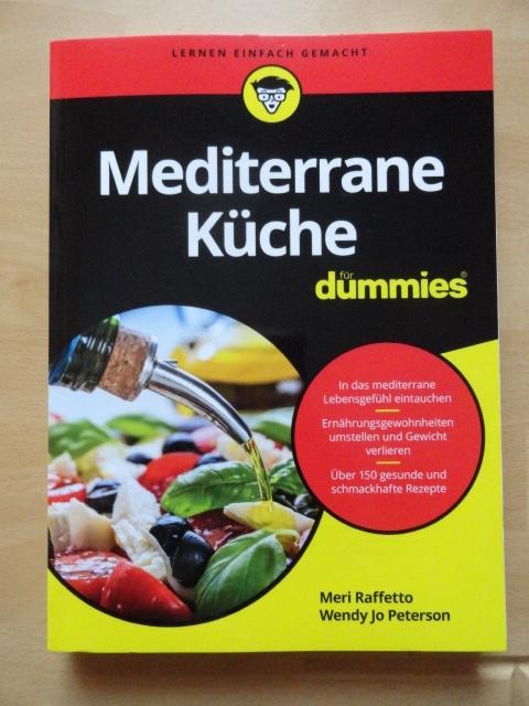Meri Raffetto/ Wendy Jo Petersen: Mediterrane Küche für ...